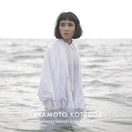 yakamoto-kotzuga---all-these-things-i-used-to-have