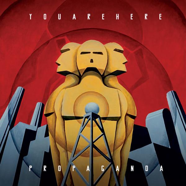 youarehere-propaganda-cover