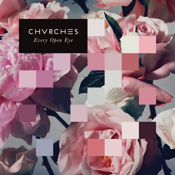 chvrches everyoopen
