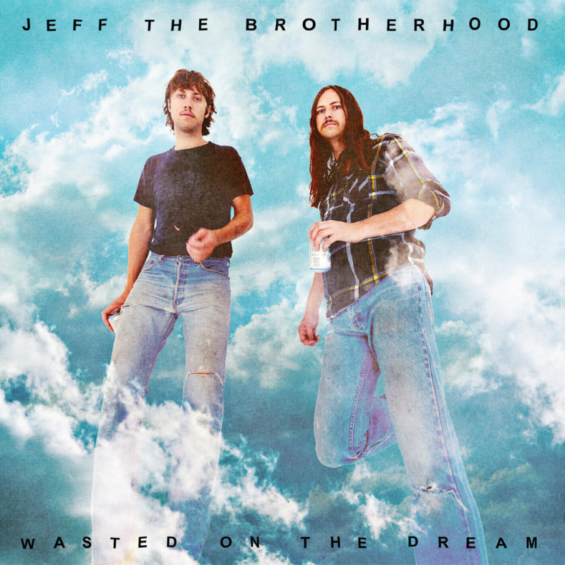 JEFF_Wasted_On_The_Dream_Hi-Res_Cover_c8e96b87-e89a-44b1-9743-cde951643534_1024x1024